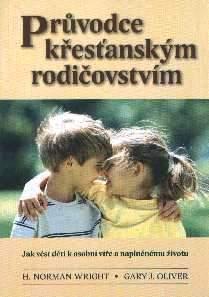 kniha-pruvodce-krestanskym-rodicovstvim